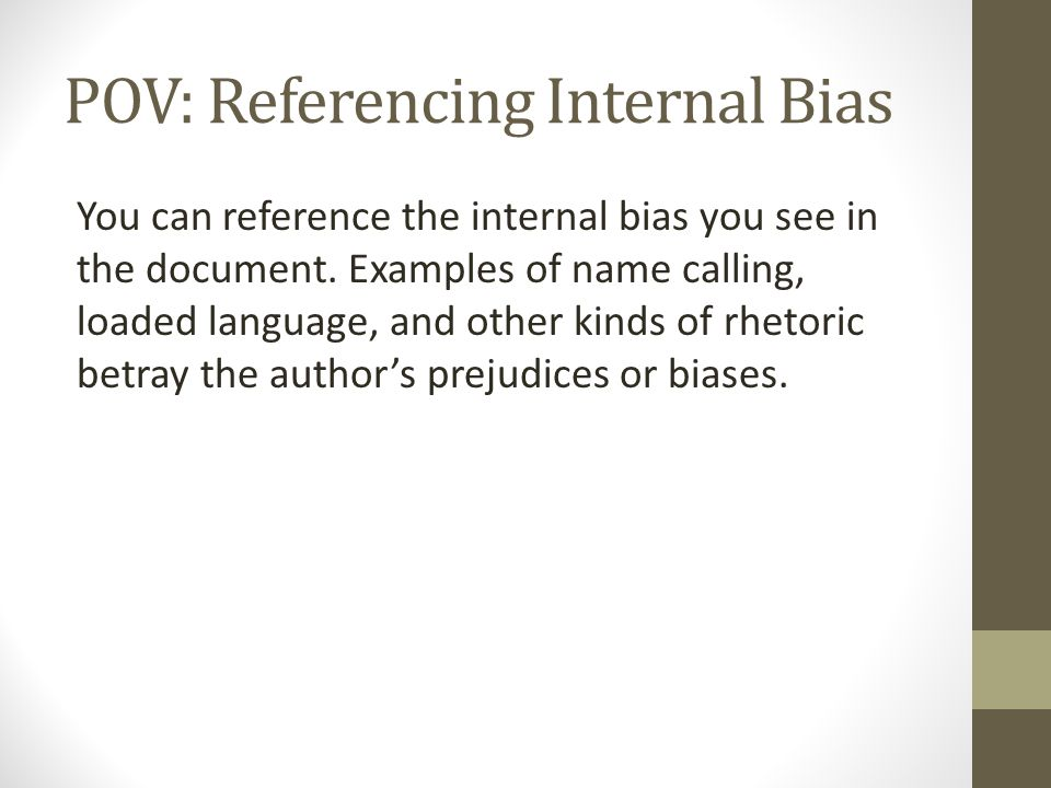 POV: Referencing Internal Bias