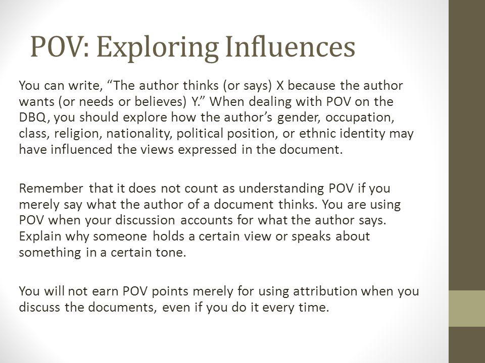 POV: Exploring Influences