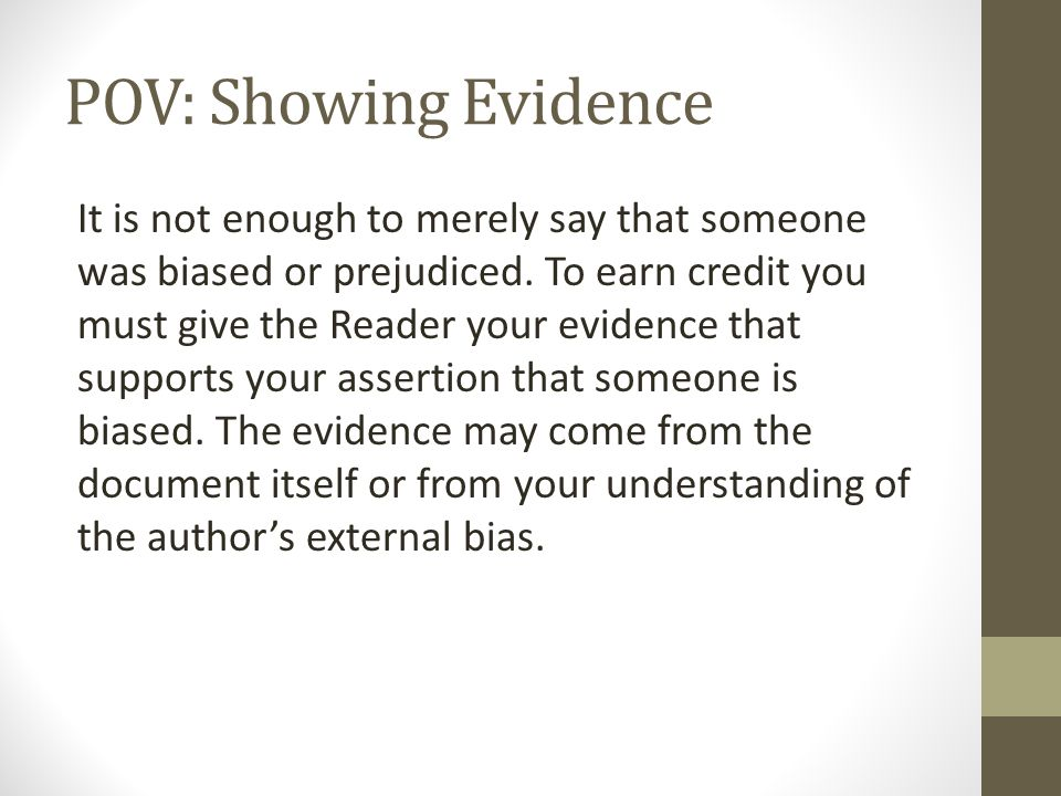 POV: Showing Evidence