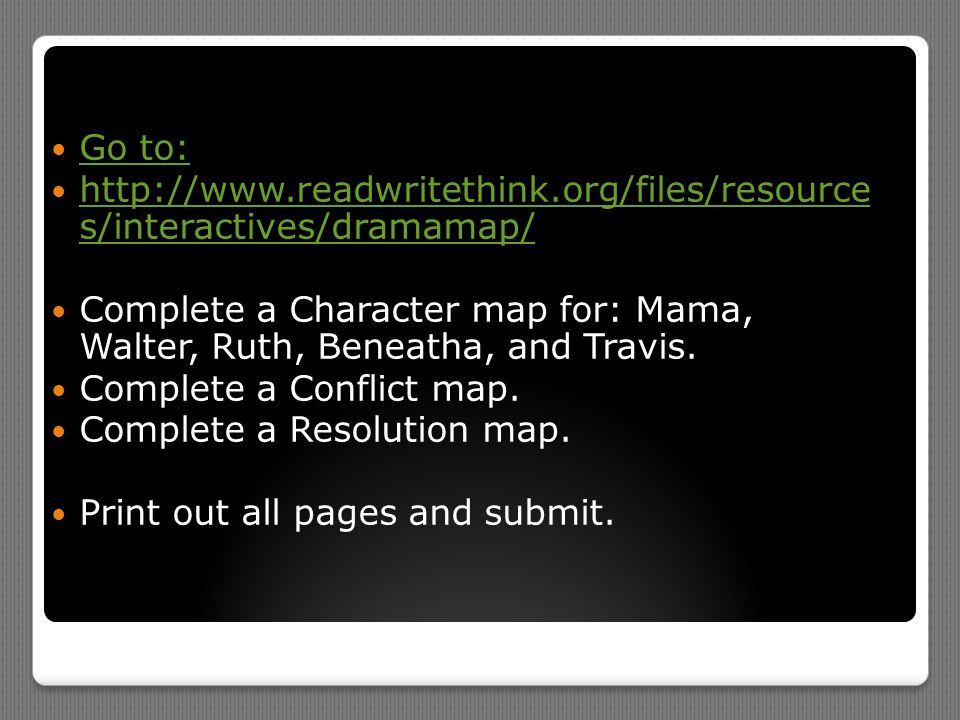 Go to: http://www.readwritethink.org/files/resource s/interactives/dramamap/