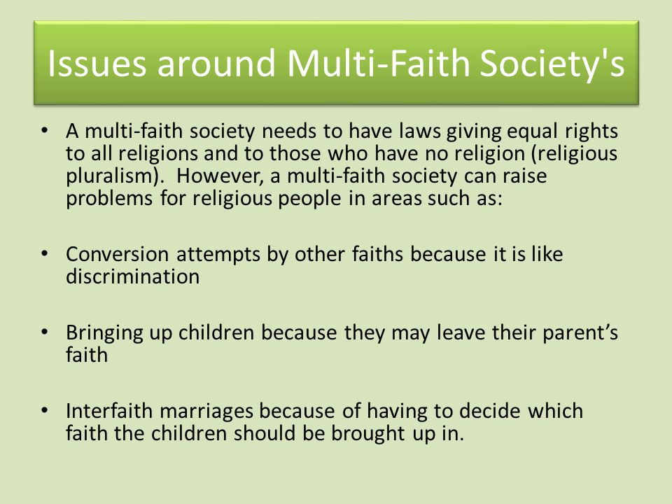 Issues around Multi-Faith Society s
