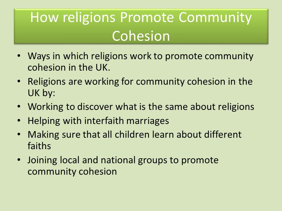 How religions Promote Community Cohesion