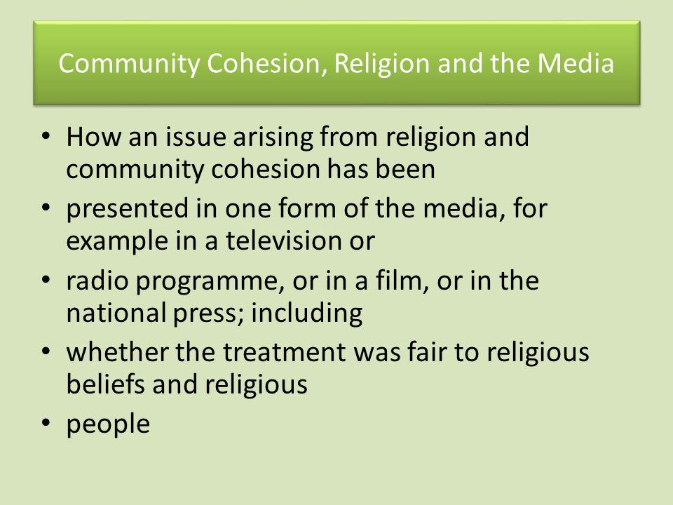 Community Cohesion, Religion and the Media
