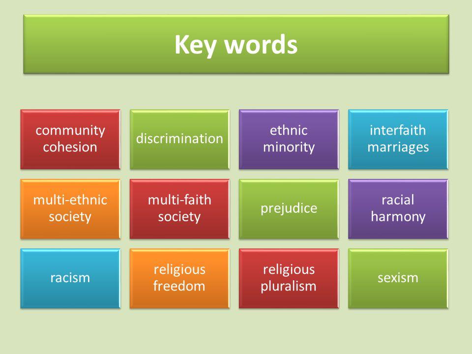 Key words community cohesion discrimination ethnic minority