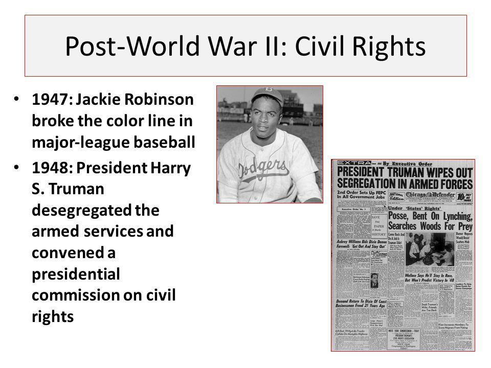 Post-World War II: Civil Rights