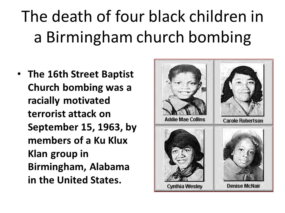 The death of four black children in a Birmingham church bombing