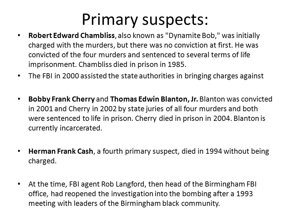 Primary suspects: