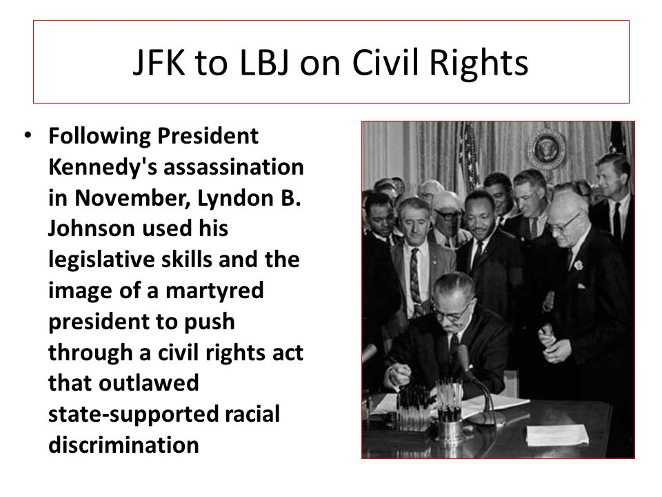 JFK to LBJ on Civil Rights