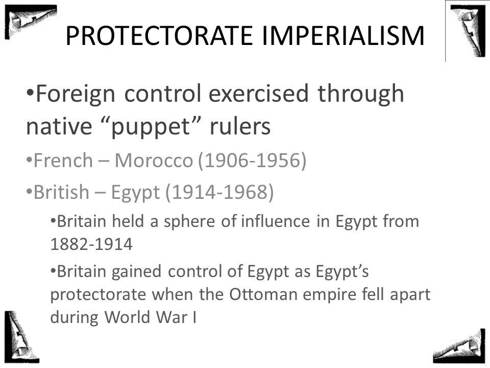 PROTECTORATE IMPERIALISM