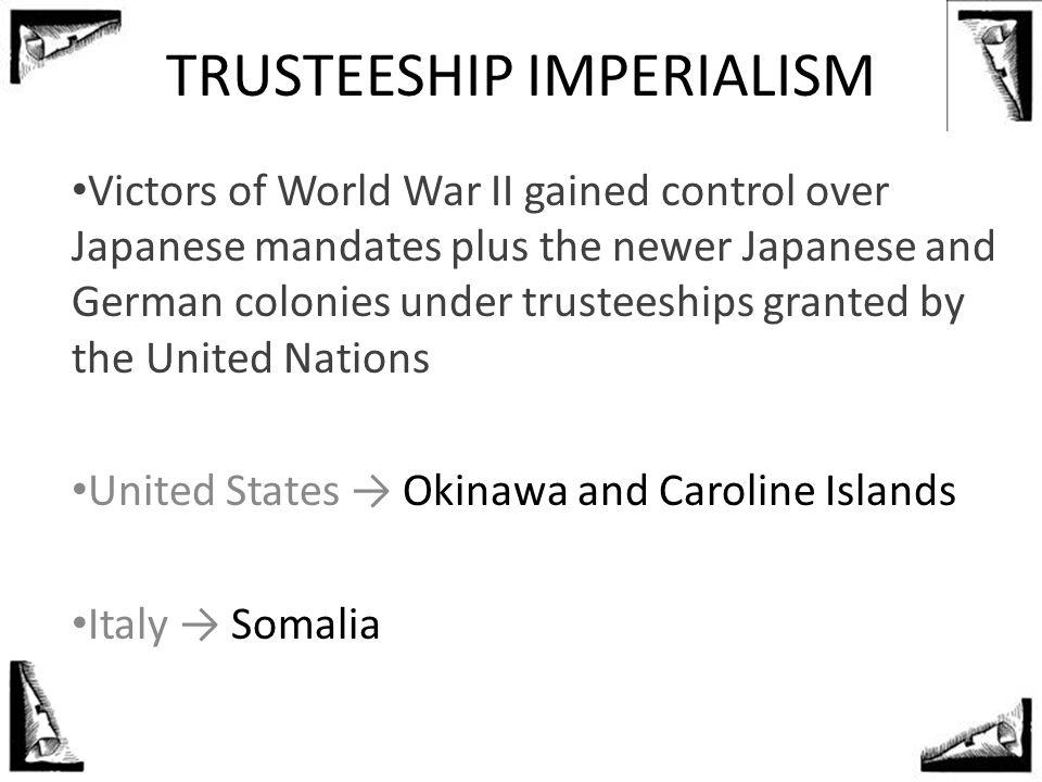 TRUSTEESHIP IMPERIALISM
