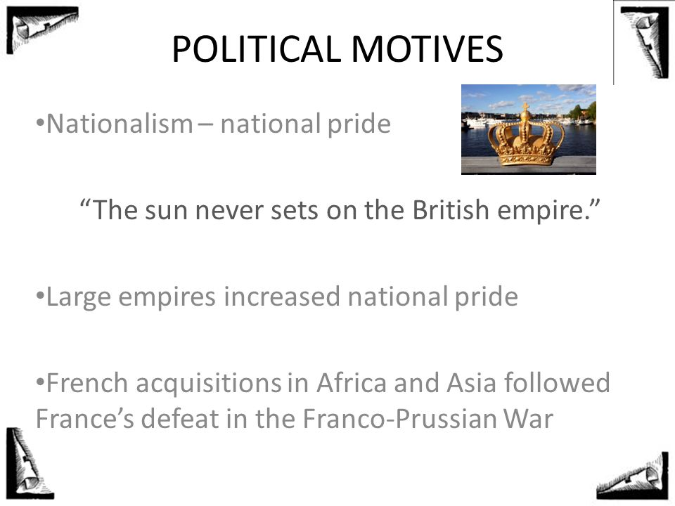 The sun never sets on the British empire.
