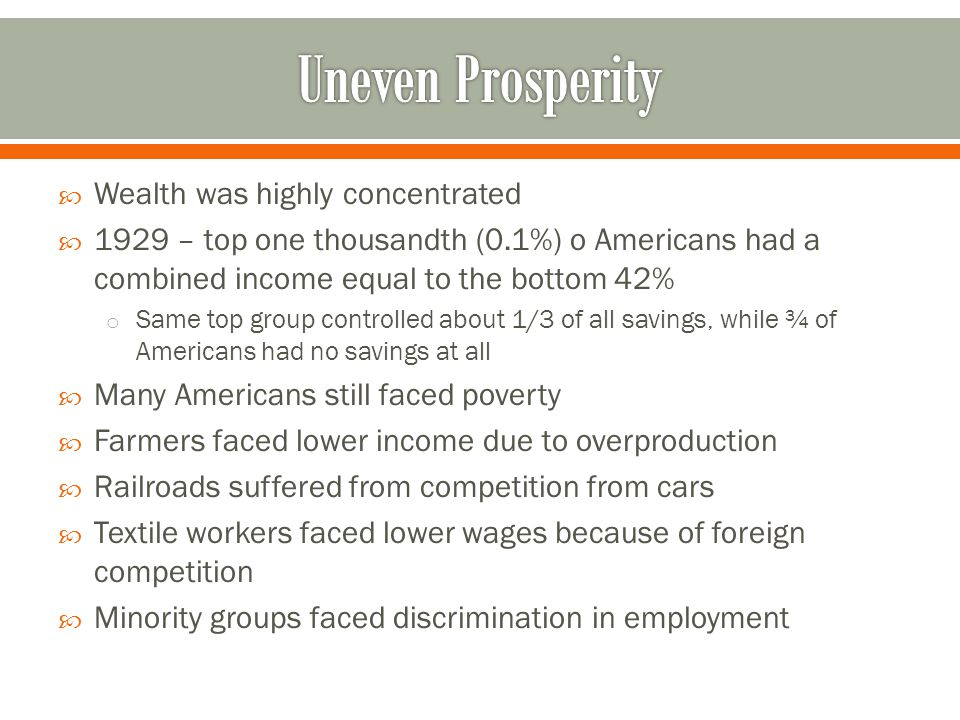 Uneven Prosperity Wealth was highly concentrated