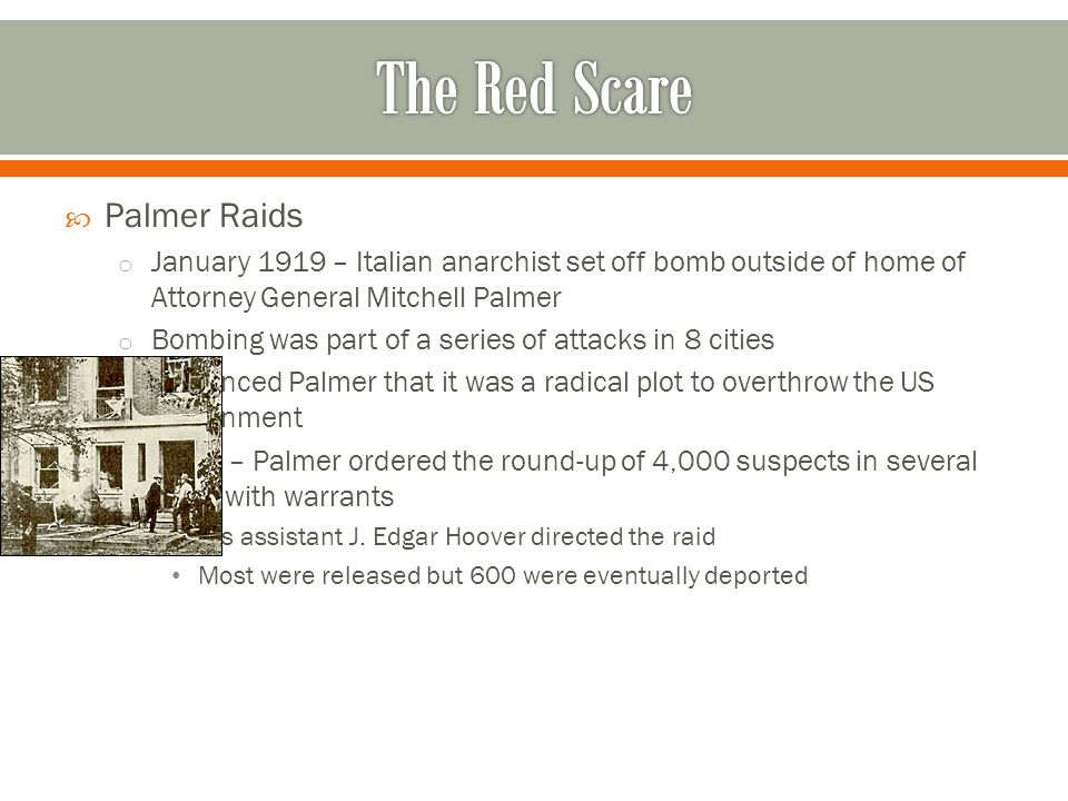The Red Scare Palmer Raids