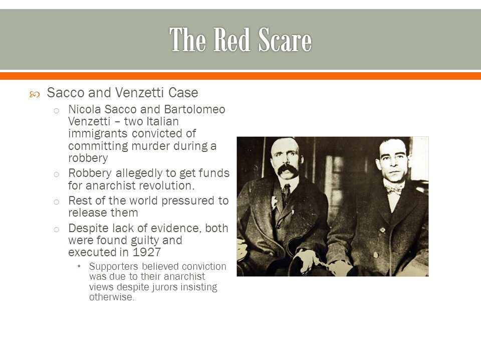 The Red Scare Sacco and Venzetti Case