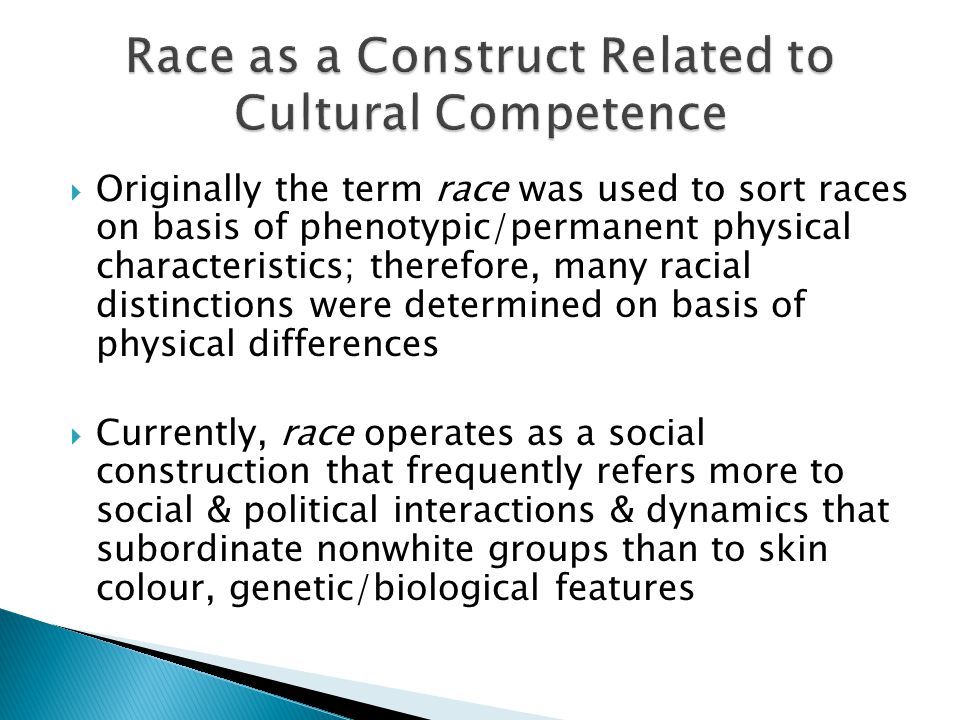 Race as a Construct Related to Cultural Competence