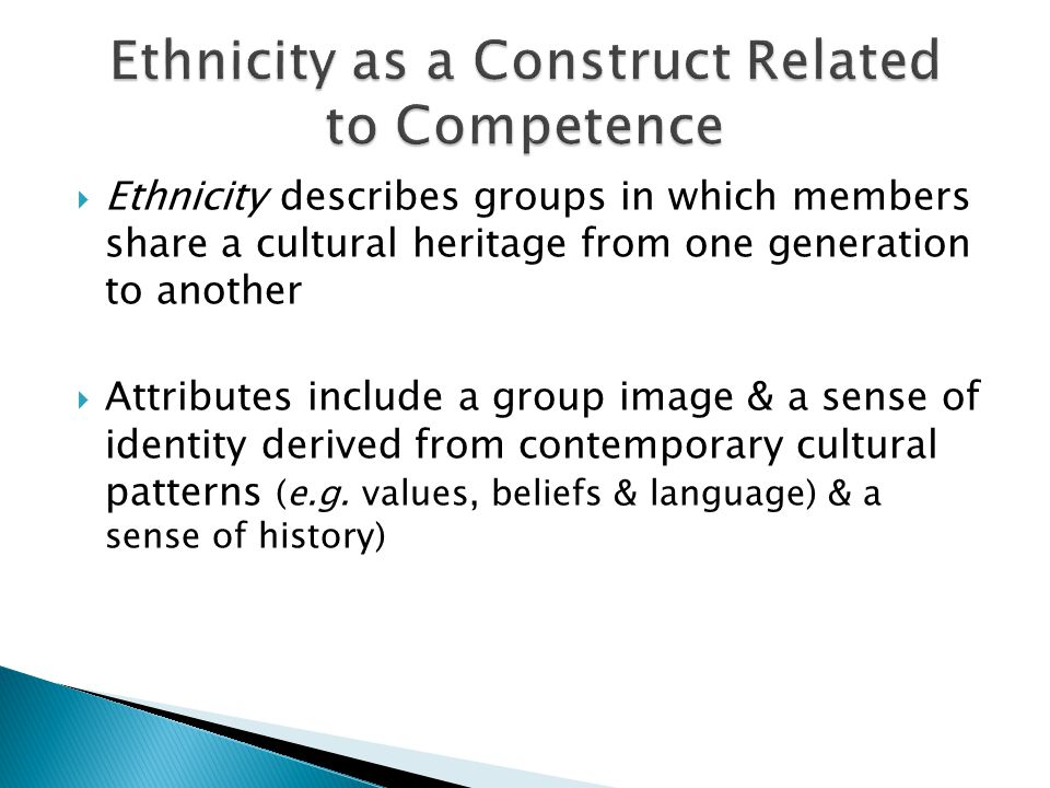 Ethnicity as a Construct Related to Competence
