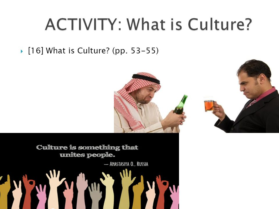 ACTIVITY: What is Culture