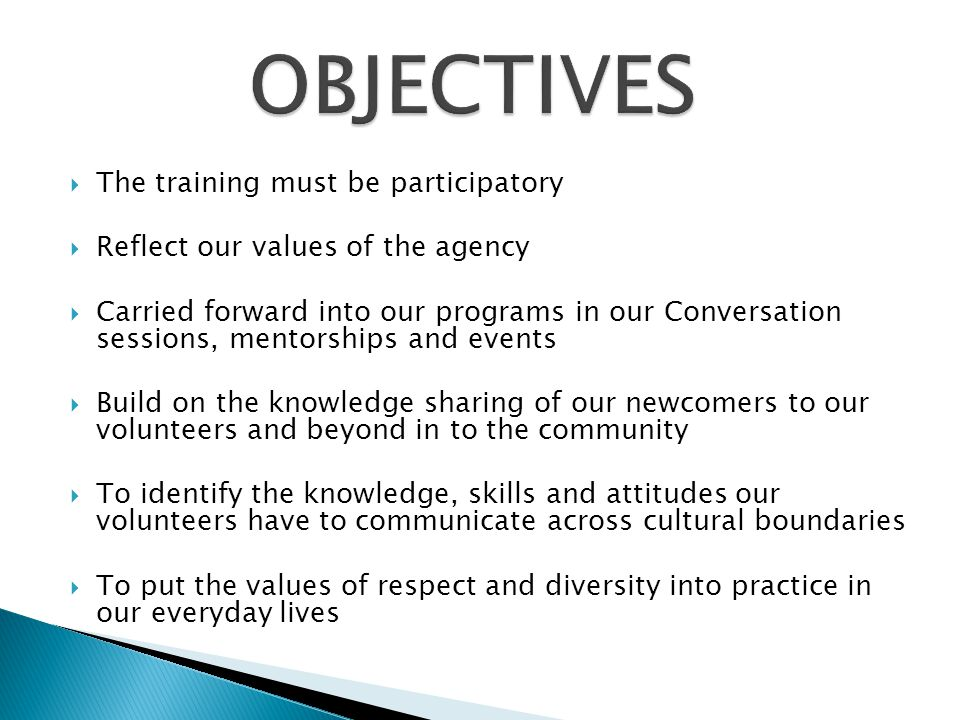 OBJECTIVES The training must be participatory