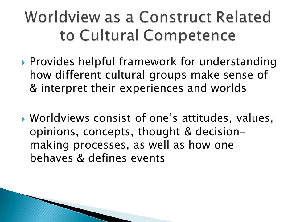 Worldview as a Construct Related to Cultural Competence