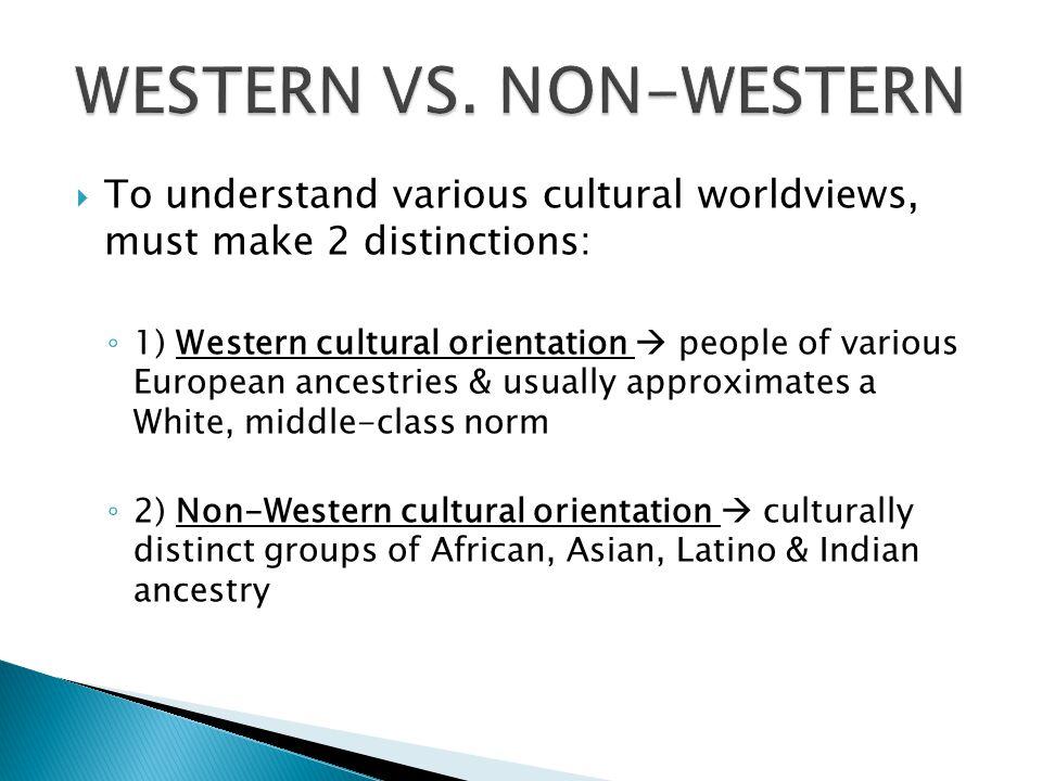 WESTERN VS. NON-WESTERN