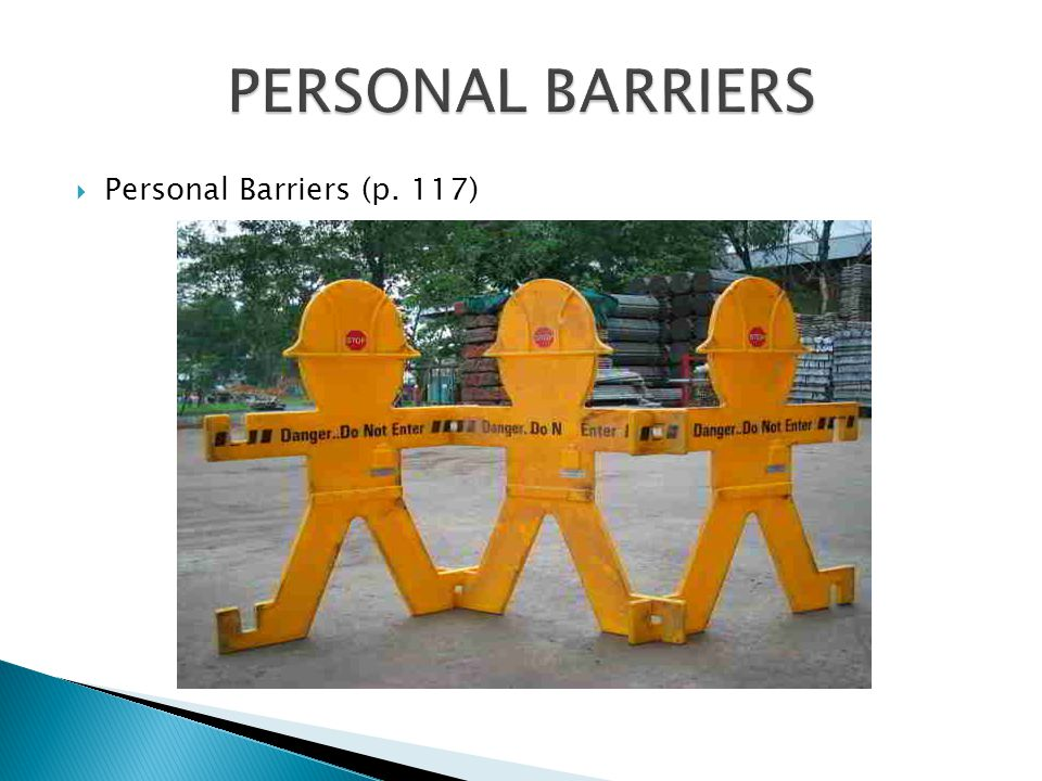 PERSONAL BARRIERS Personal Barriers (p. 117)