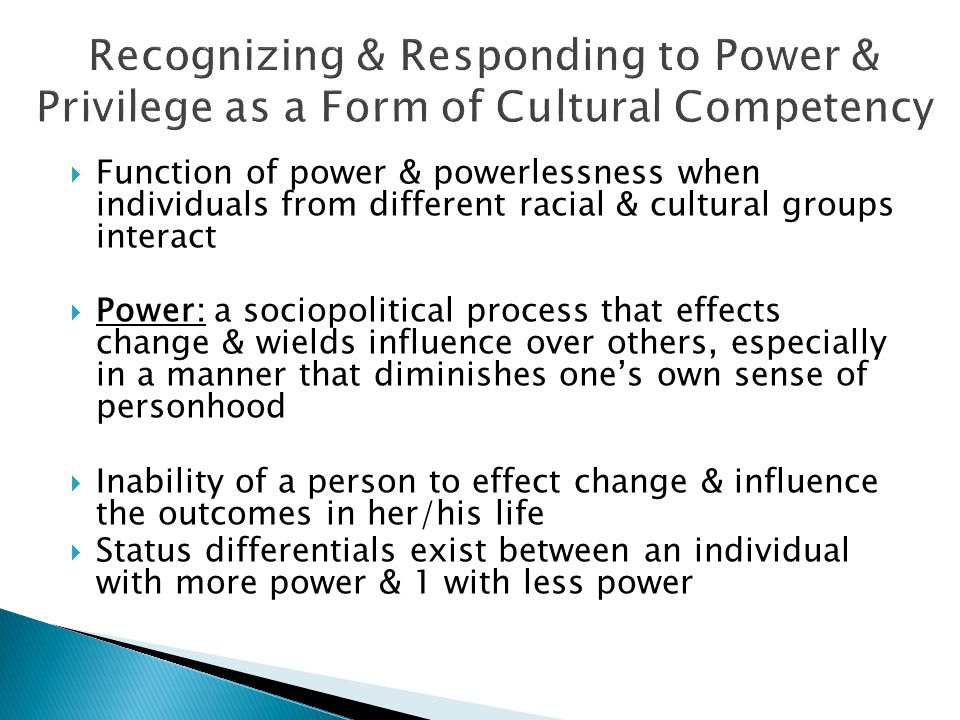 Recognizing & Responding to Power & Privilege as a Form of Cultural Competency