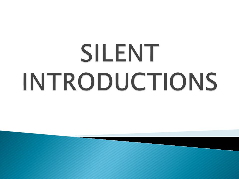 Silent Introductions