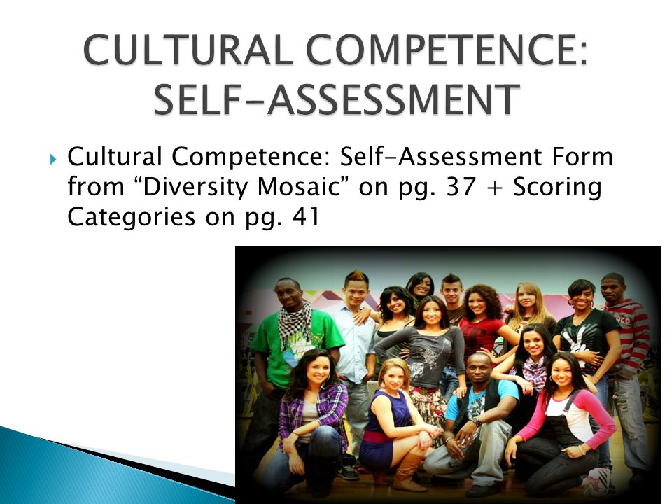 Cultural Competence: Self-Assessment