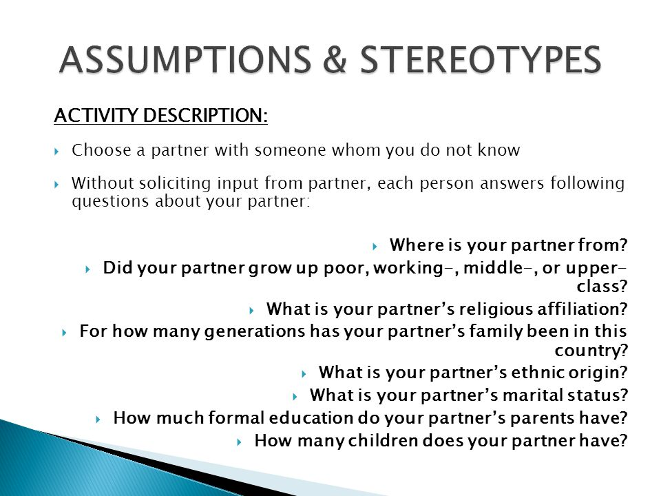 Assumptions & Stereotypes