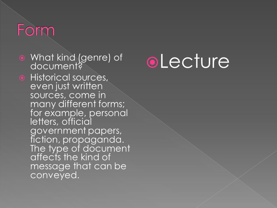 Lecture Form What kind (genre) of document