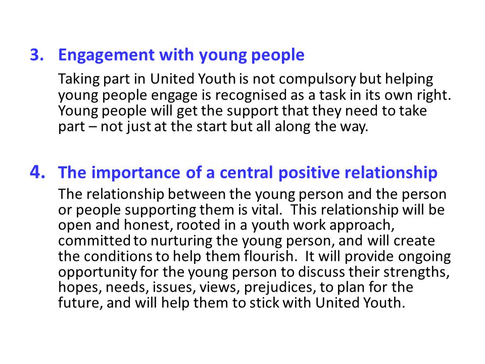4. The importance of a central positive relationship