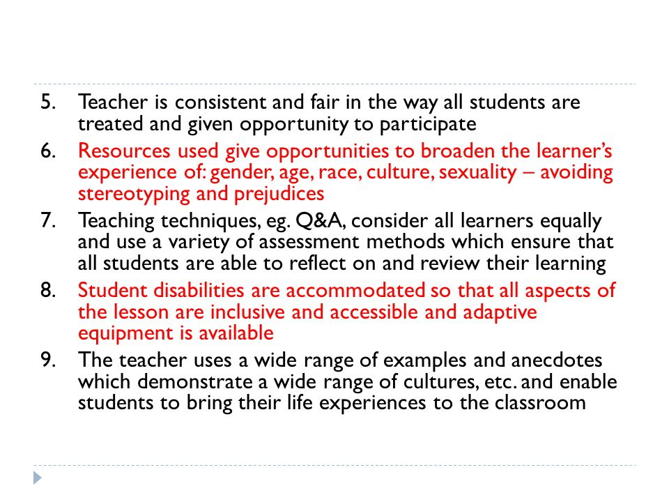 5. Teacher is consistent and fair in the way all students are treated and given opportunity to participate