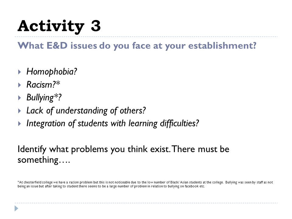 Activity 3 What E&D issues do you face at your establishment