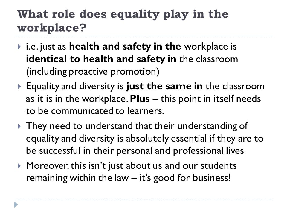 What role does equality play in the workplace