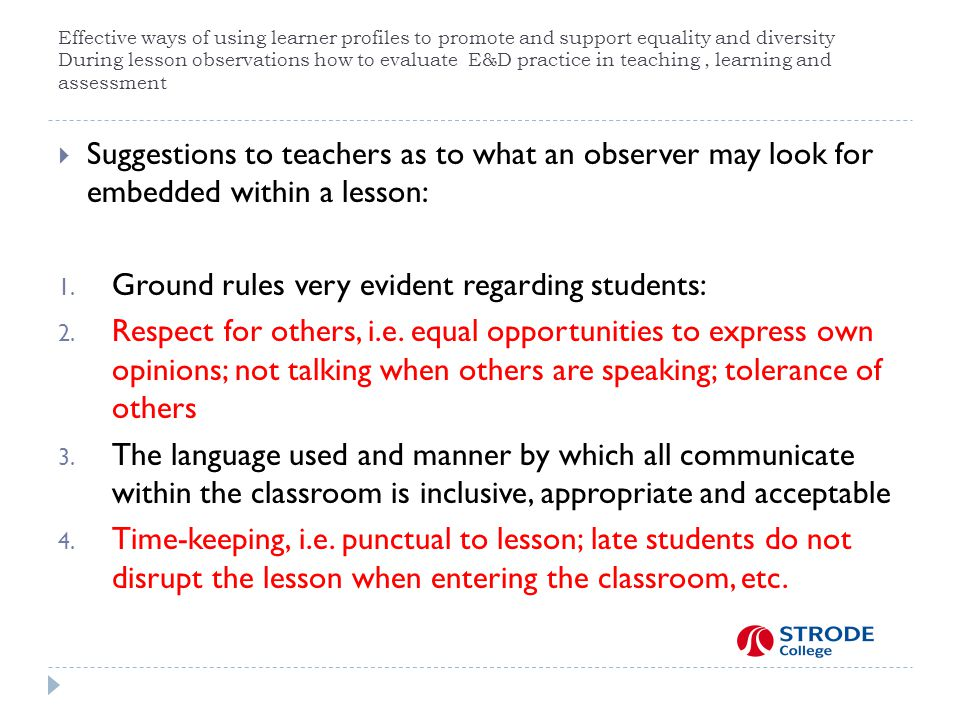 Ground rules very evident regarding students: