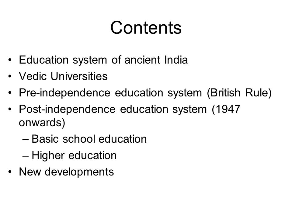 Contents Education system of ancient India Vedic Universities
