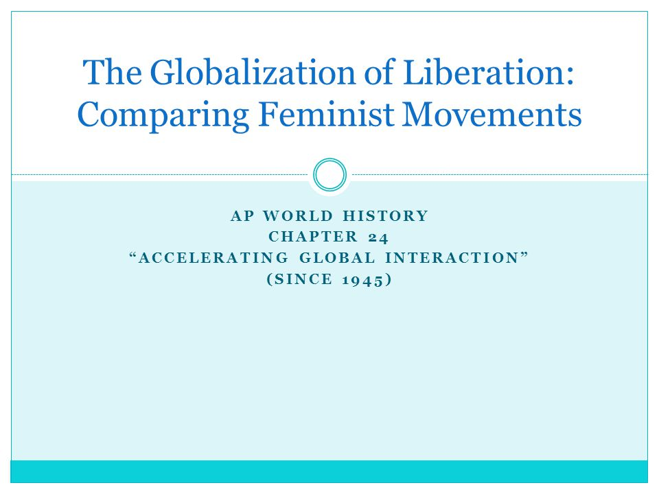 The Globalization of Liberation: Comparing Feminist Movements