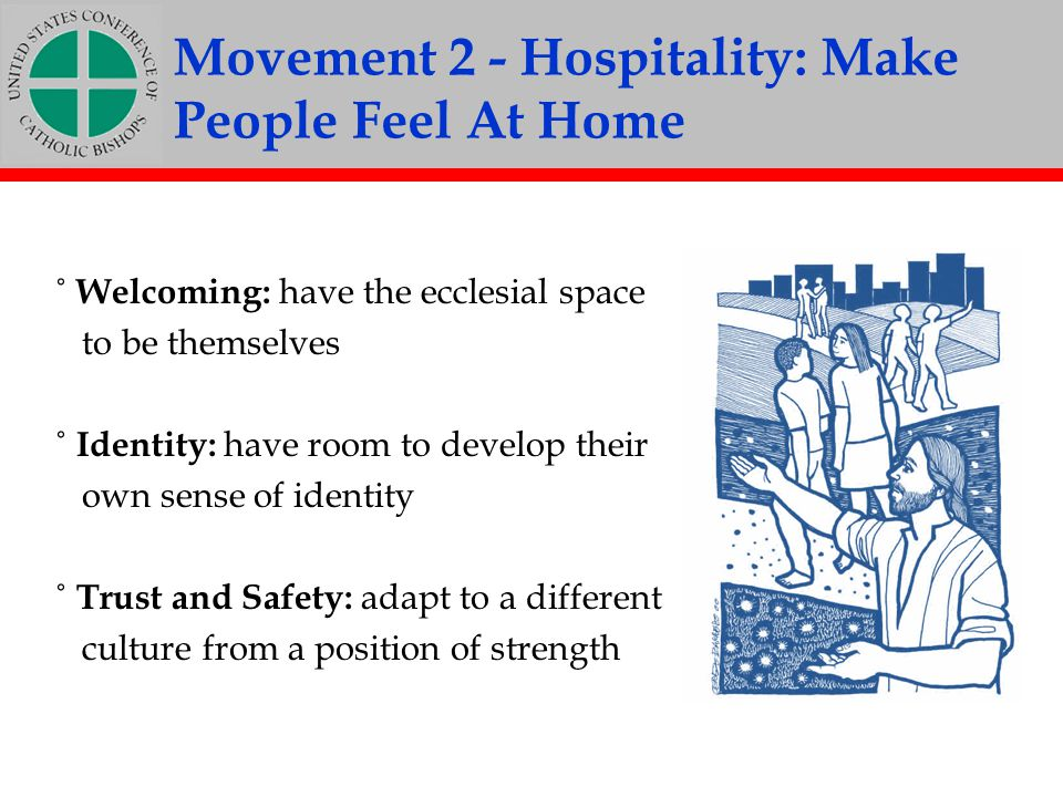 Movement 2 - Hospitality: Make People Feel At Home