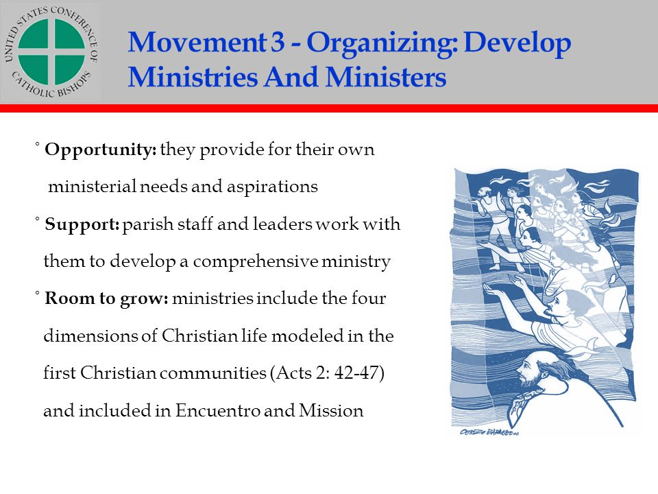 Movement 3 - Organizing: Develop Ministries And Ministers