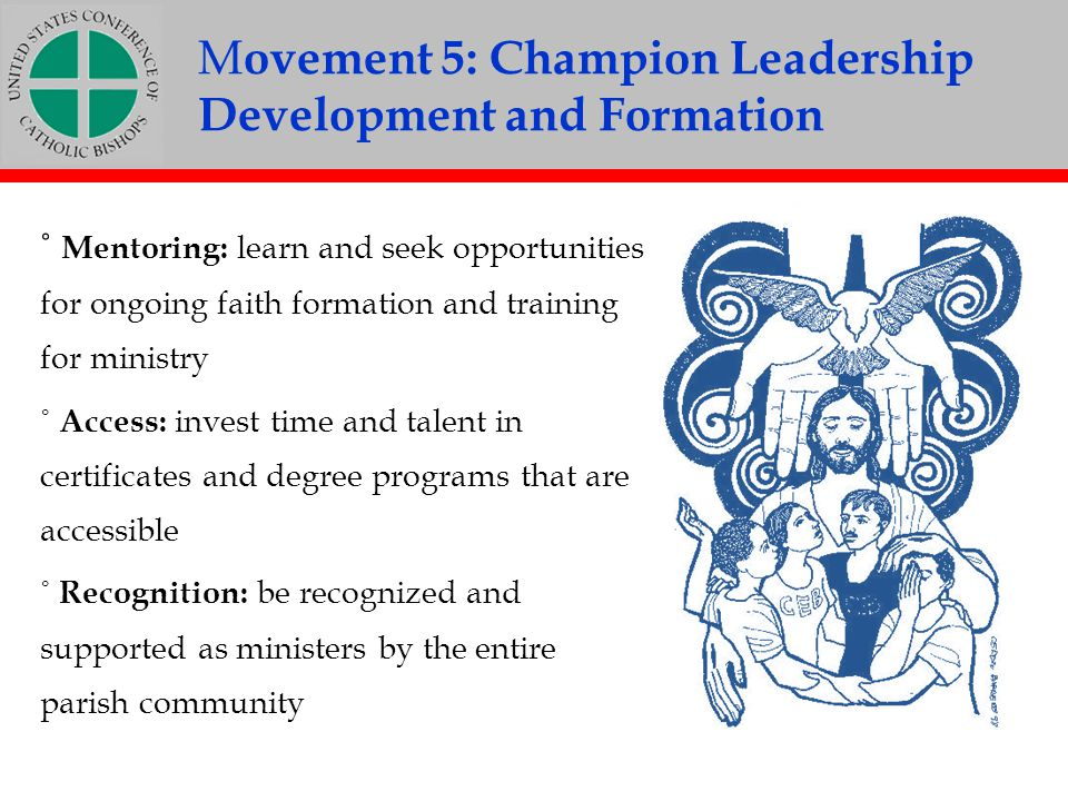 Movement 5: Champion Leadership Development and Formation