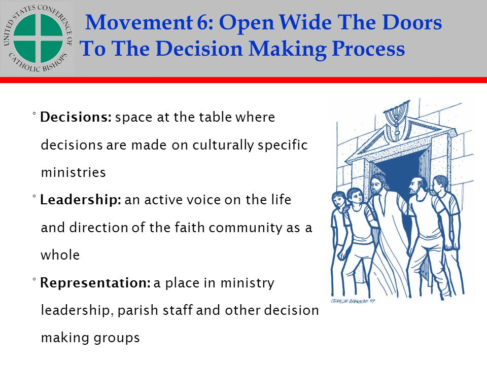 Movement 6: Open Wide The Doors To The Decision Making Process