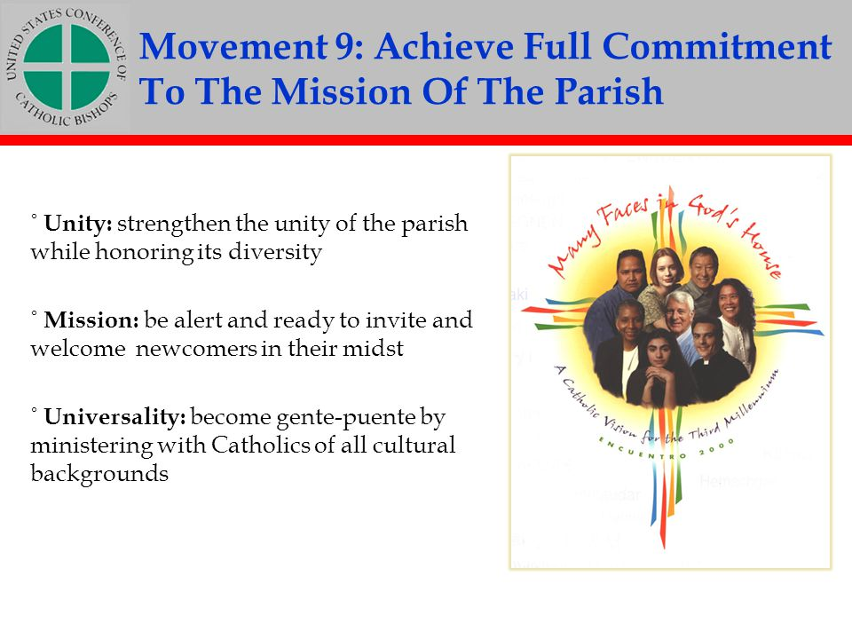 Movement 9: Achieve Full Commitment To The Mission Of The Parish