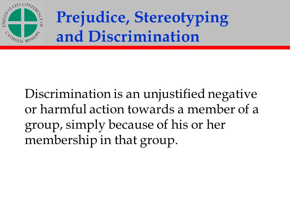 Prejudice, Stereotyping and Discrimination
