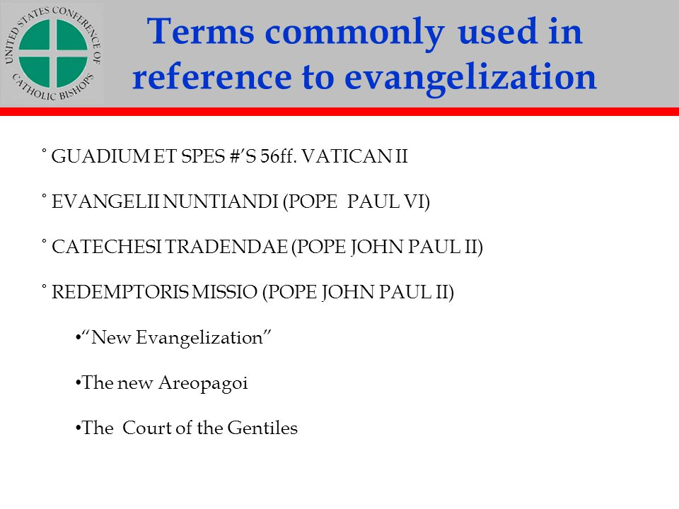 Terms commonly used in reference to evangelization