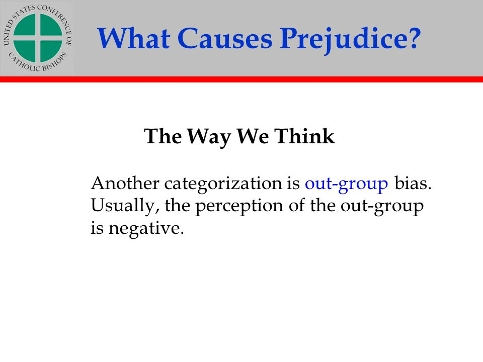 What Causes Prejudice The Way We Think