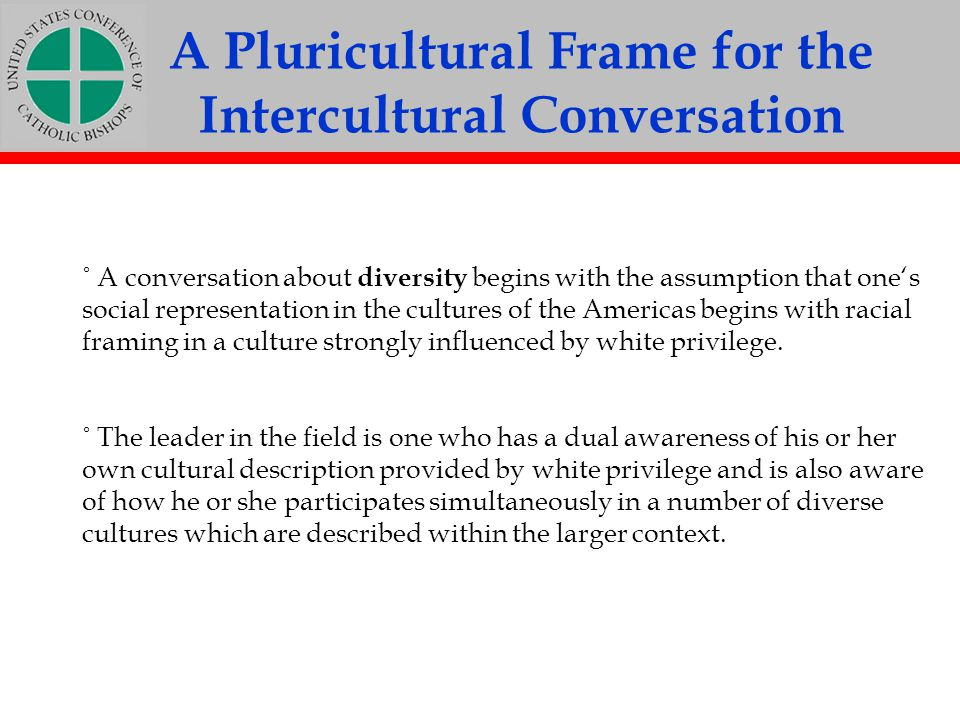 A Pluricultural Frame for the Intercultural Conversation