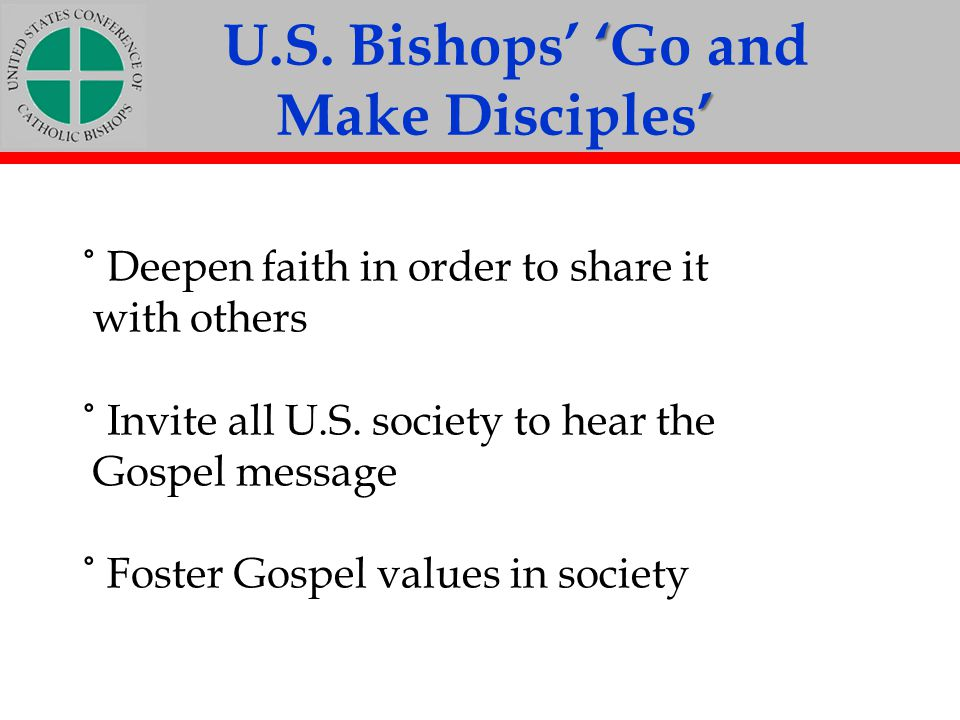 U.S. Bishops' 'Go and Make Disciples'