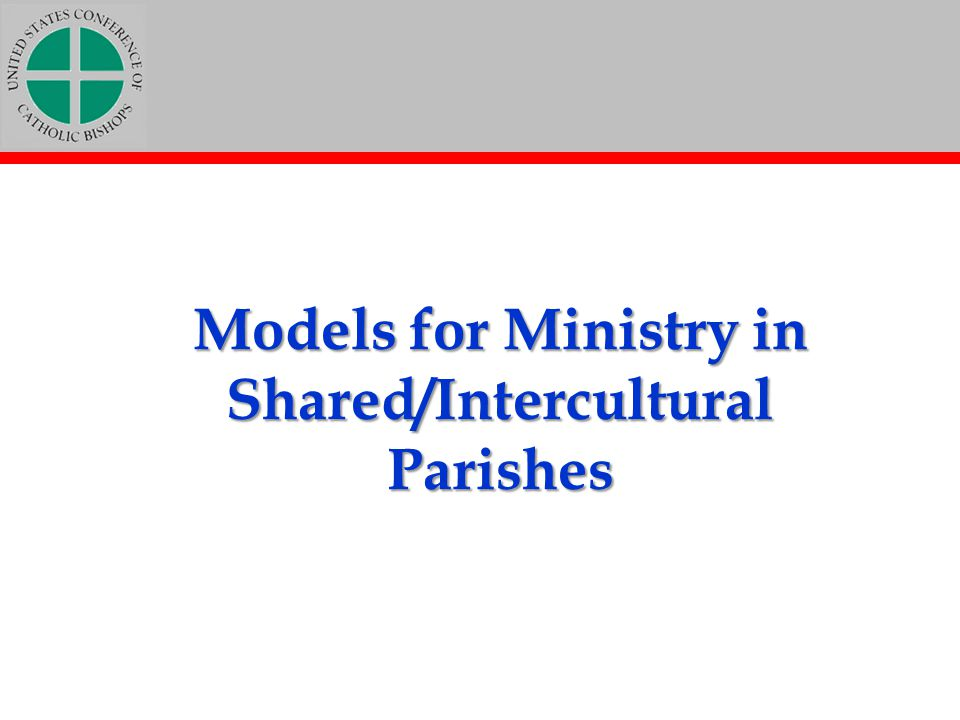 Models for Ministry in Shared/Intercultural Parishes