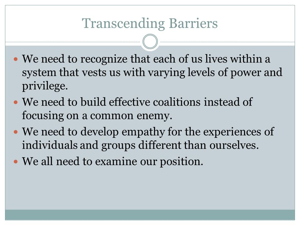 Transcending Barriers