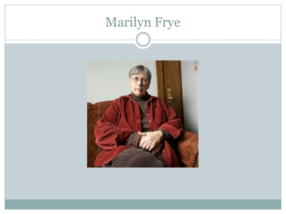 Marilyn Frye